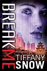 Break Me (Corrupted Hearts Book 2)