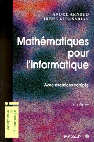 Mathématiques pour l'informatique, avec exercices corrigés
