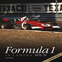 Formula 1 in Camera 1970-79: Volume Two by Parker, Paul (2012) Hardcover
