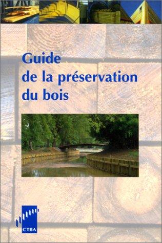 Descargar Libro Guide de la préservation du bois de Michel Rayzal