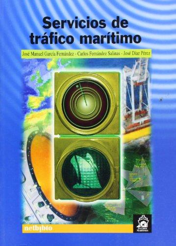 Servicios Trafico Maritimo (Estudios Marítimos) por José Manuel García Fernández