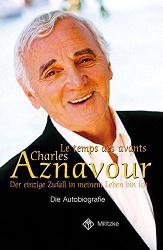 Der einzige Zufall in meinem Leben bin ich by Charles Aznavour (2005-03-31)
