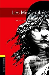 Oxford Bookworms Library: Level 1:: Les Misérables audio CD pack (Oxford Bookworms ELT)