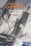 Der Lohn der Navy: Roman (Ein Jack-Aubrey-Roman, Band 20) -