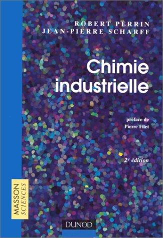 Chimie industrielle, 2e édition par Perrin