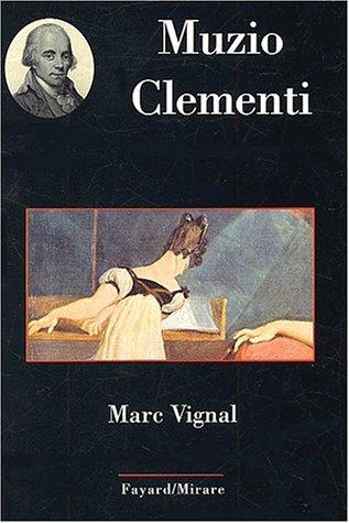 Muzio Clementi par Marc Vignal
