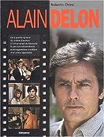 Alain Delon - De la grande époque du cinéma d'auteurs à l'art accompli du Samouraï, le parcours extraordinaire et le magnétisme troublant d'un acteur légendaire de Roberto Chiesi