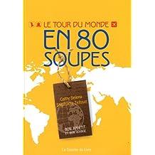 Le tour du monde en 80 soupes