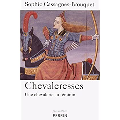 Chevaleresses (POUR HISTOIRE)