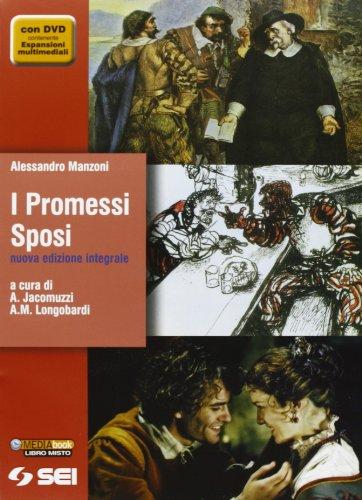 I Promessi sposi. Nuova edizione integrale. Quaderno Manzoni. Per le Scuole superiori. Con DVD