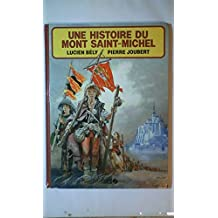 Une histoire du Mont Saint-Michel