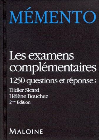 Les examens complémentaires, 2e édition