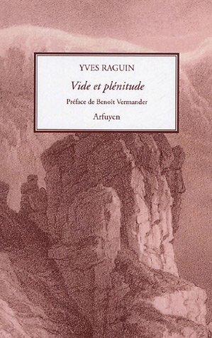Vide et plénitude : Deux relations spirituelles par Yves Raguin