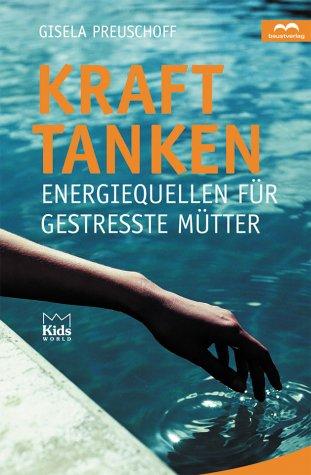 kraft-tanken-energiequellen-fur-gestresste-mutter