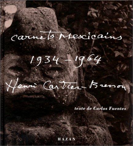 Henri Cartier-Bresson : Carnets mexicains, 1934-1964