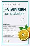 Vivir bien con diabetes by Ramn Snchez-Ocaa(1905-07-06) -