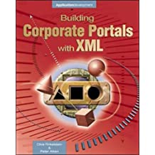 Building Corporate Portals With Xml