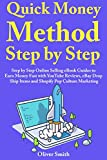 Quick Money Method Step by Step: Step by Step Online Selling eBook Guides to Earn Money Fast with YouTube Reviews, eBay Drop Ship Items and Shopify Pop Culture Marketing (English Edition)