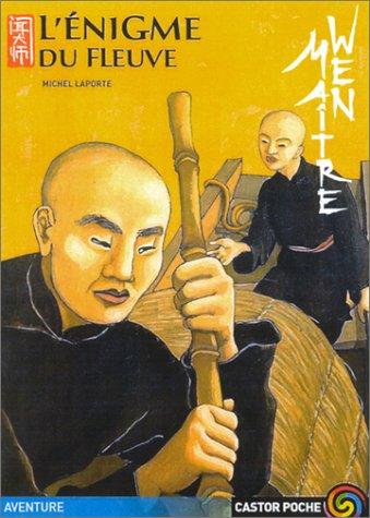 Maître Wen : L'énigme du fleuve