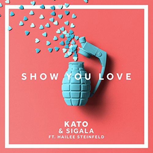 Show You Love [feat. Hailee St...