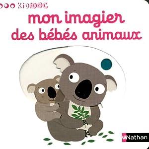 """Afficher """"Mon imagier des bébés animaux"""""""