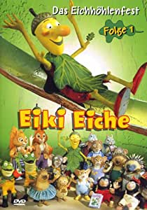Eiki Eiche - Folge 1: Eichhöhlenfest