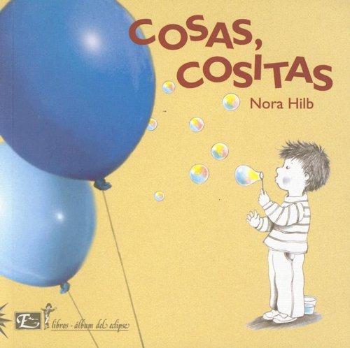 Cosas, Cositas/things, Little Things (Coleccion Libros-album Del Eclipse)