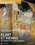Beaux Arts Magazine, Hors série - Klimt et Vienne : Un siècle d'or et de couleurs