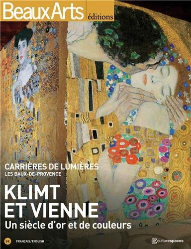 Beaux Arts Magazine, Hors série : Klimt et Vienne : Un siècle d'or et de couleurs