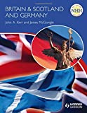 New Higher History: Britain & Scotland and Germany (NHH)