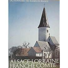 Dictionnaire des églises de France VA Alsace Lorraine France Comte
