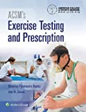 #1: ACSM's Exercise Testing and Prescription