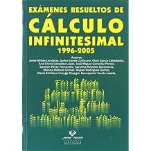 Exámenes resueltos de cálculo infinitesimal 1996-2005