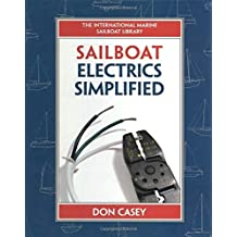 Sailboat Electrics Simplified by Don Casey (1999-04-21)