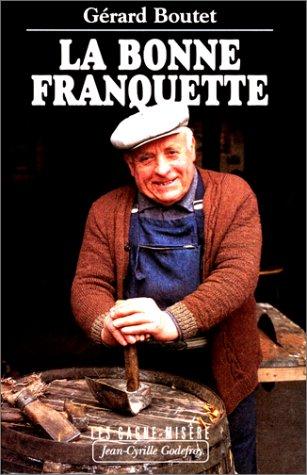 La Bonne Franquette. Les Gagne-misère, tome 8