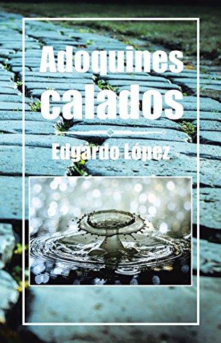 Adoquines Calados por Edgardo López