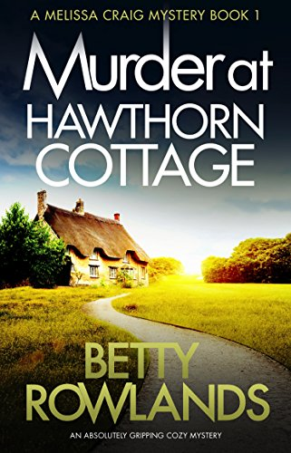 Murder at Hawthorn Cottage (Melissa Craig 1)