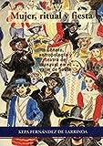 Mujer, ritual y fiesta. Género, antropología y teatro decarnaval en el valle de Soule
