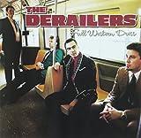 Songtexte von The Derailers - Full Western Dress