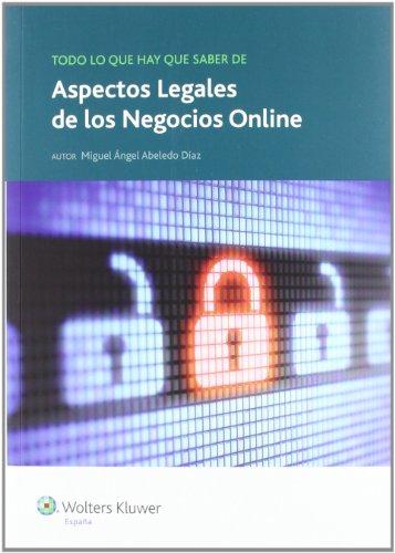 Todo lo que hay que saber de aspectos legales de los negocios online por Miguel Ángel Abeledo Díaz