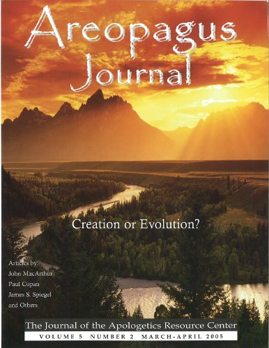 Creation or Evolution? The Areopagus Journal of the Apologetics Resource Center. Volume 5, Number 2. (English Edition)