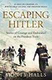 Best Book On Hitlers - Escaping Hitler: Stories Of Courage And Endurance On Review