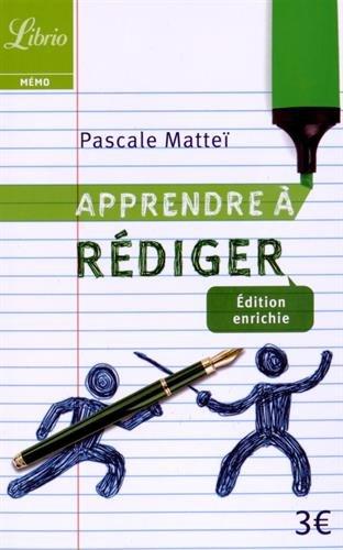 Apprendre a rédiger (Librio Mémo) por Pascale Matteï