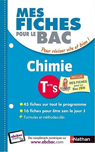 Mes fiches pour le BAC Chimie Term S par Karine Marteau-Bazouni