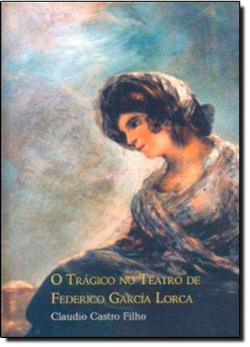 O Trágico no Teatro de Federico Garcia Lorca