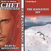 The Radiation Hit: The Penetrator Series, Book 20