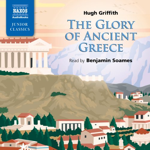 Griffith: The Glory of Ancient Greece  Audiolibri