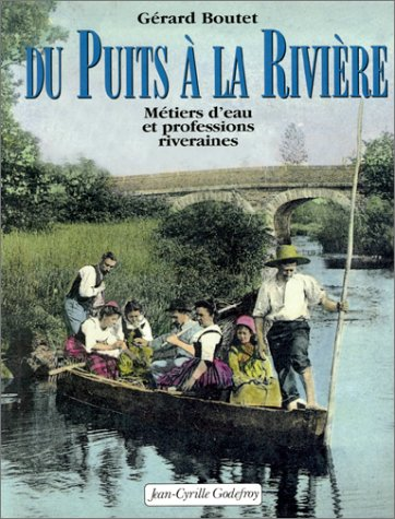 Du puits à la rivière