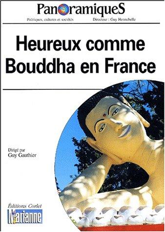 Panoramiques n°51 : Heureux comme bouddha en France