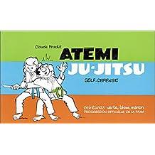 Atémi :Ju-Jitsu. Ceintures verte, bleue, marron
